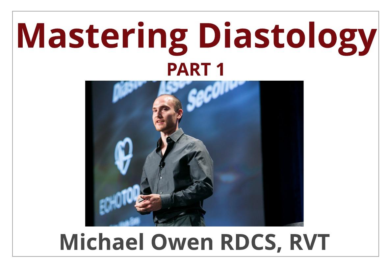 Mastering Diastology: Part 1