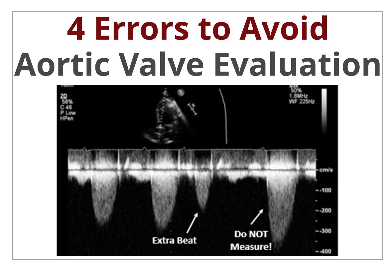 4 Errors to Avoid when Measuring Aortic Valve Velocity
