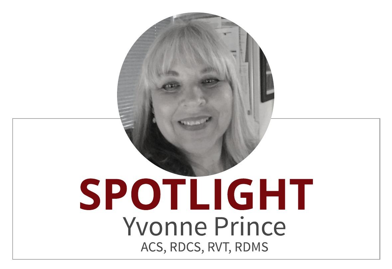 Educator Spotlight: Yvonne Prince ACS, RDCS, RVT, RDMS