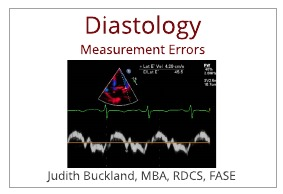 Avoid These Diastology Measurement Errors