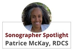 Sonographer Spotlight:  Patrice McKay